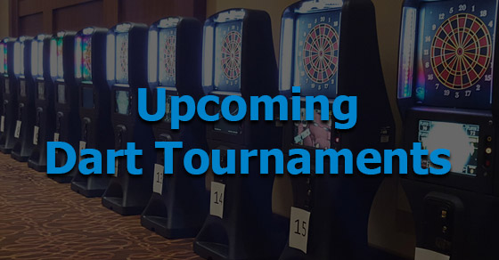 Upcoming Regional and National Soft-Tip Dart Tournaments